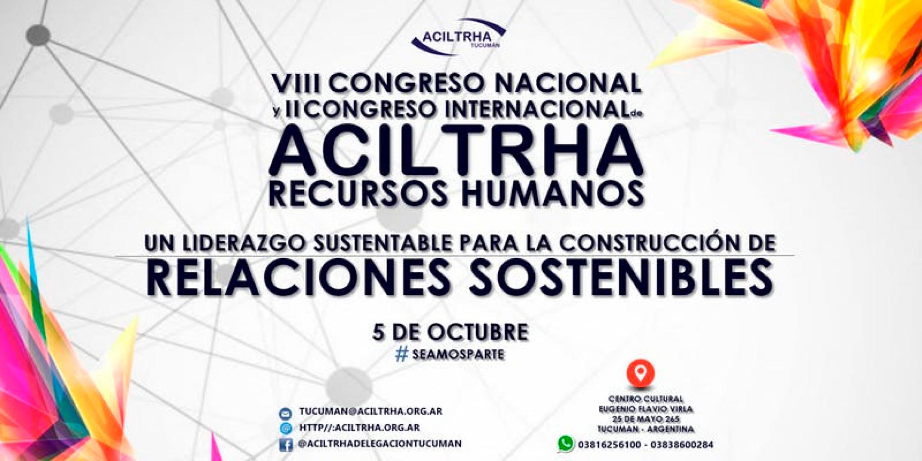 VIII CONGRESO NACIONAL Y II INTERNACIONAL DE ACILTRHA «Un liderazgo sustentable para la construcción de relaciones sostenibles» | 2018